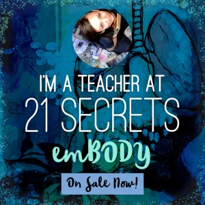 I am a teacher at 21 Secrets this Spring!